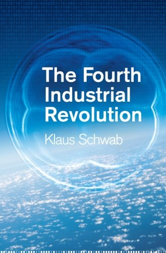 The Fourth Industrial Revolution Klaus Schwab
