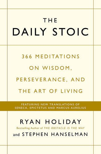 The daily Stoic Ryan holiday