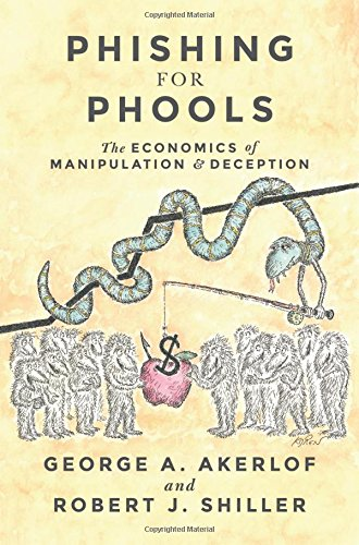 Phishing for Phools George Akerlof Robert Shiller
