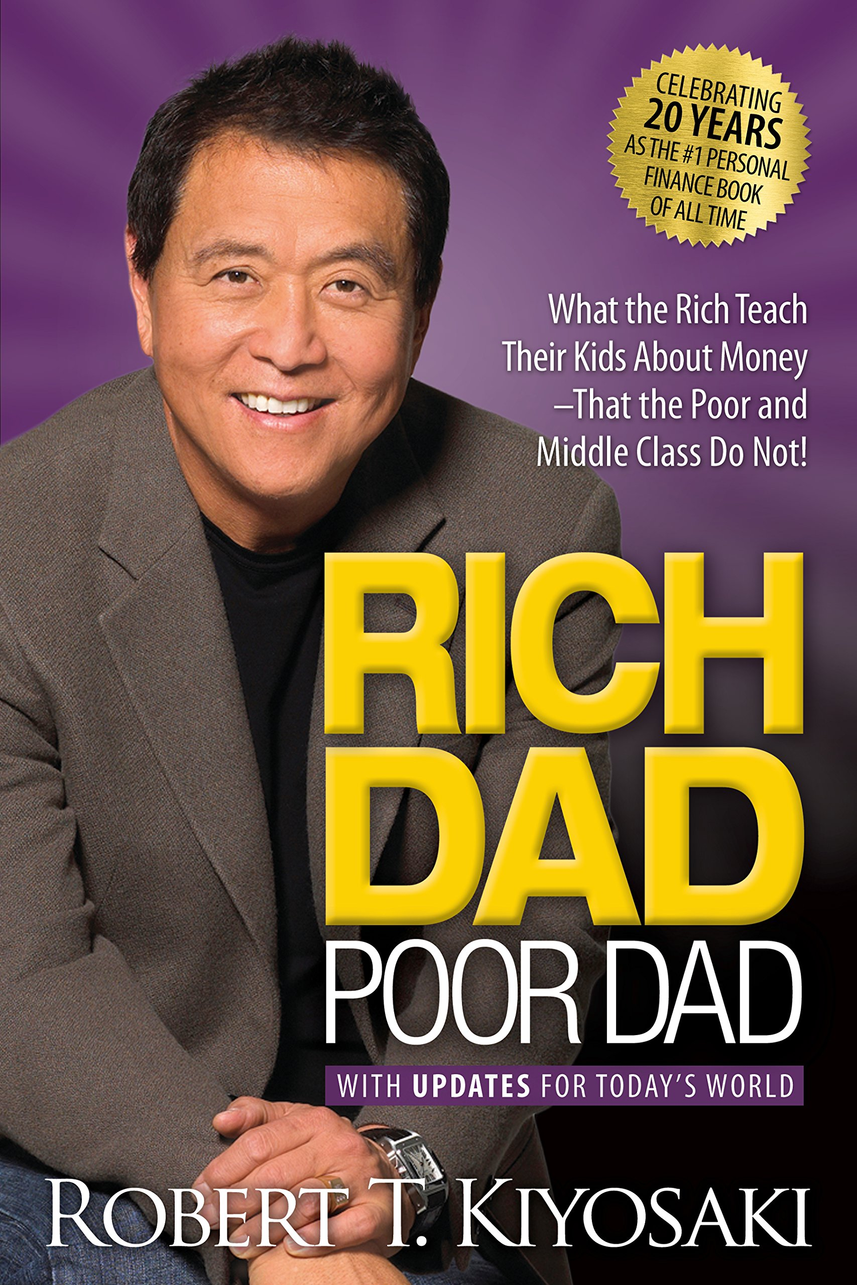 Robert Kiyosaki - Rich Dad, Poor Dad