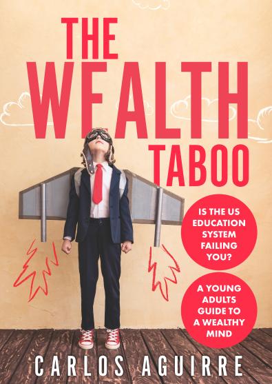 Carlos-Aguirre-Wealth-Taboo