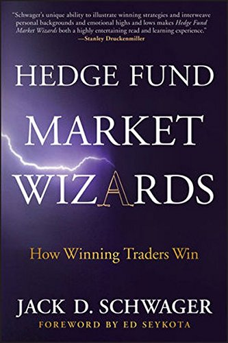 Hedge Fund Market Wizards Jack Schwager