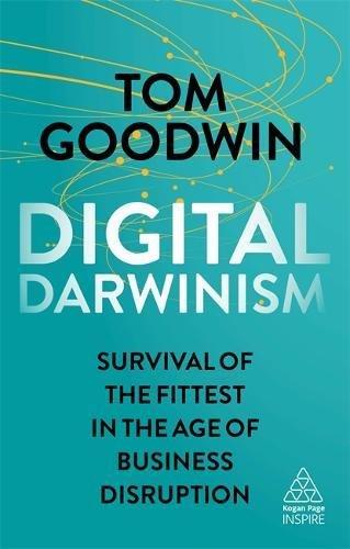Digital Darwinism -Tom-Goodwin