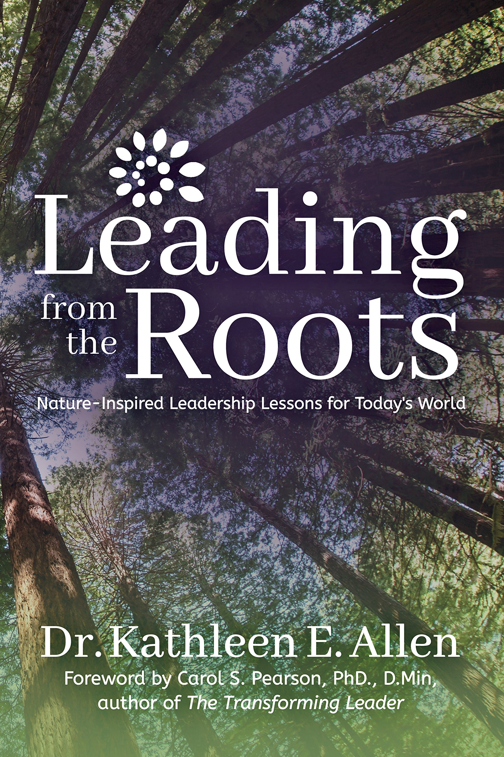 Kathleen Allen - Leading from the Roots